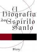 A Biografia do Esp. Santo